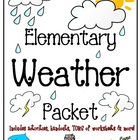 Elementary Weather Packet (SUPER JAM-PACKED!) *HARD GOOD*