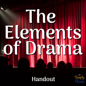 Elements of Drama and Fiction