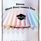 Eleven by Sandra Cisneros Lesson Plan, Worksheet w/ answer