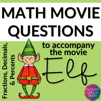 Elf Math Movie Questions for Middle School! Great Christmas Activity!