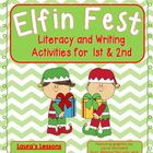 Elf-in Fest!  No Prep Christmas Literacy and Writing Activ