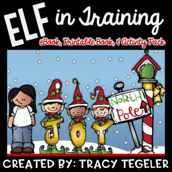 Elf in Training (Christmas eBook with Audio, Printable Book, & Activity Pack)