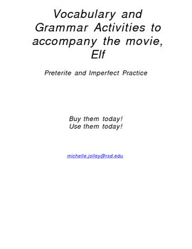 Elf video activity - Spanish - Preterite and Imperfect-Rea