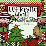 Elftastic Literacy & Math Unit (CCSS Aligned)