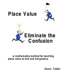 Eliminate the Confusion- A Place Value Unit with materials