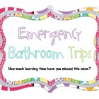 Emergency Bathroom Trips Clip Chart
