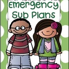 Emergency Sub Plans...Freebie