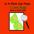 Emergency Substitute Lesson Plans- Kindergarten (I Love Bugs)