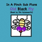 Emergency Substitute Lesson Plans- Kindergarten (Old Black Fly)
