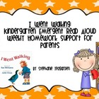 Emergent Read Aloud Home Support Pack: I Went Walking