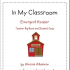Emergent Reader - In My Classroom (Teacher Resource and St