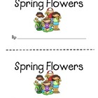 Emergent Reader - Spring Flowers