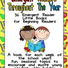 Emergent Readers Throughout the Year- A Book for Each Week
