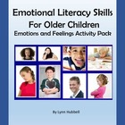 Emotional Literacy Skills for Older Children Emotions and