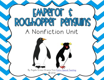 Emperor and Rockhopper Penguins - A Nonfiction Unit