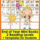 End Of The Year Emergent Readers - 2 Reading Levels- 8 Versions