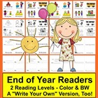 End Of Year Emergent Readers-8 Versions-2 Reading Levels