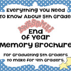 End Of Year Memory Brochure - Graduating 5th Graders Make