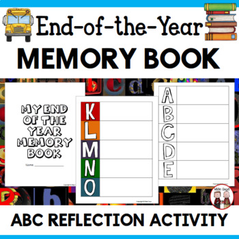 End of School Year Activity: ABC Alphabet Book (7 pages)