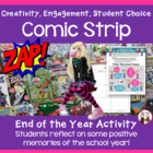 End of School Year Activity: Students Create a Comic Strip