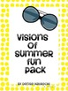 End of School Year- Visions of Summer Fun
