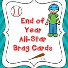 End of Year All-Star Brag Cards