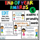 End of Year Awards Certificates {EDITABLE}
