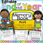 End of Year Memory Book and Activities K-1 Unit - 65 pages