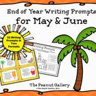 End of Year Writing Prompts for May &amp; June