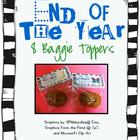 End of the Year Baggie Toppers {Freebie!}