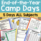 End of the Year Camp Themed Unit for Primary Students