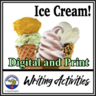 End of the Year Ice Cream Writing Activities PowerPoint