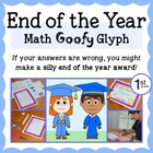 End of the Year Math Goofy Glyph (1st grade Common Core)