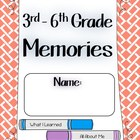 End of the Year Memories - 3rd through 6th Grades