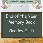End of the Year Memory Book Grades 2 - 5