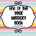 End of the Year Memory Book Intermediate Grades