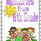 End of the Year Memory Book for Sixth Grade