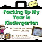 End of the Year - Packing Up My Year in Kindergarten Memor