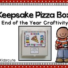 End of the Year~ Slices of My Year~ Pizza Box Craftivity