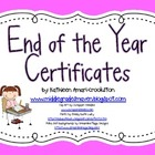 End of the Year Student Certificates