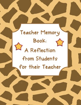 End of the Year Teacher Memory Book-  For teachers, from students
