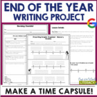 End of the Year Writing Project: Create a Time Capsule! 11