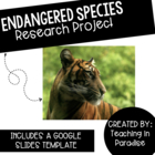 Endangered Species Research Project