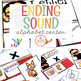 Ending Sound Sort Literacy Center
