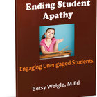 Ending Student Apathy: Engaging Unengaged Students