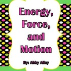 Energy, Force, and Motion