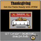 Get the Table Ready for Thanksgiving with STEM