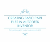 Engineering Lesson Plans: Autodesk Inventor - Creating bas