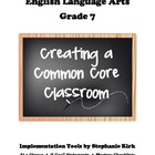 English 7 Common Core ELA - I Can Statements, Checklist, a