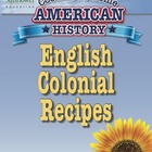 English Colonial Recipes